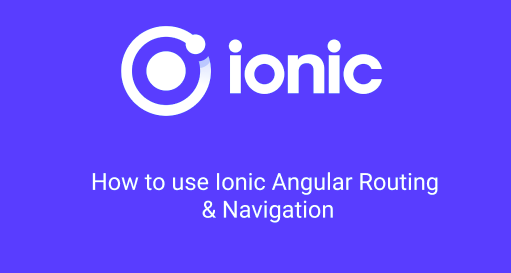 Ionic routing